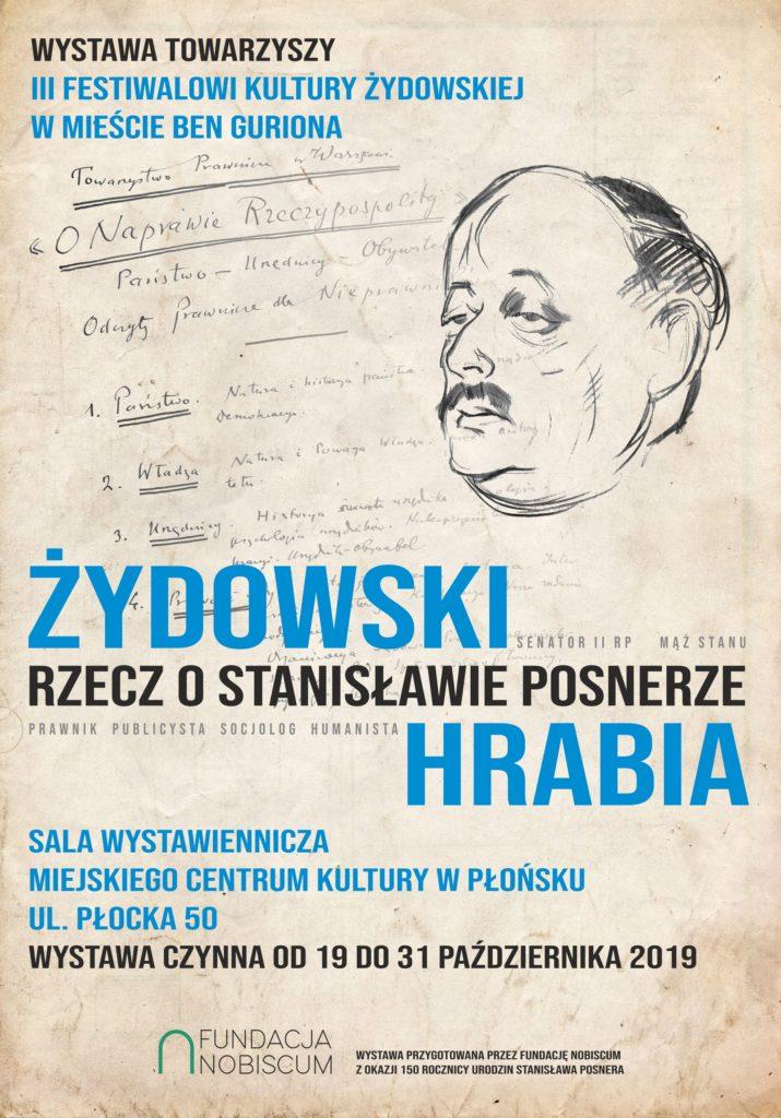 Żydowski hrabia. Rzecz o Stanisławie Posnerze. Plakat wystawy przygotowanej przez Fundację Nobiscum, JewishPlock.eu