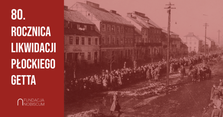 80th anniversary of the liquidation of the Płock ghetto