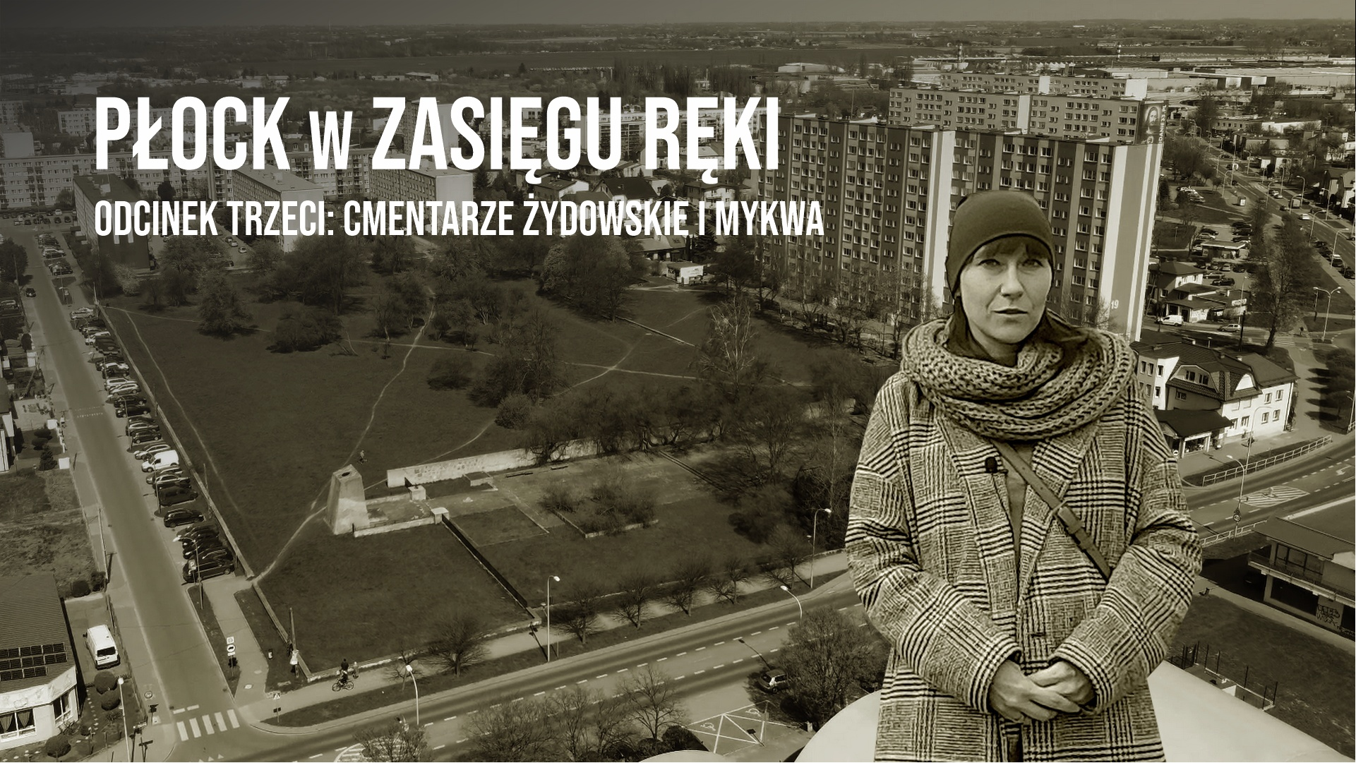 """The history of the Jewish cemeteries and the mikveh of Płock in the series """"Płock within your reach"""""""
