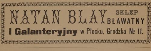 """Reklama sklepu bławatnego Natana Blaya przy ulicy Grodzkiej 11 (""""Jednodniówka noworoczna"""", Płock 1916)"""