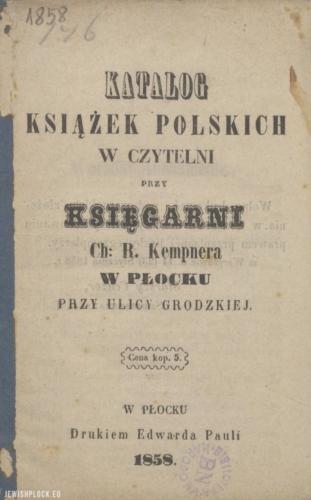 Katalog książek polskich w czytelni przy księgarni Chaima Rafała Kempnera w Płocku przy ulicy Grodzkiej (okładka), 1858 rok