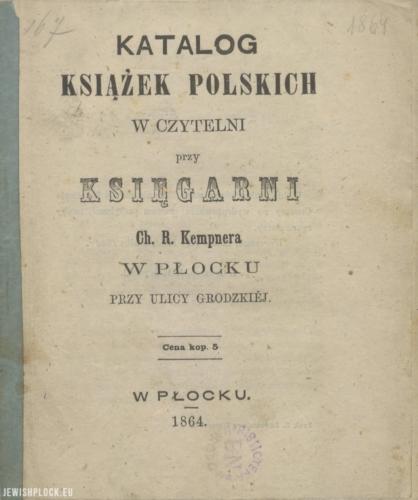 Katalog książek polskich w czytelni przy księgarni Chaima Rafała Kempnera w Płocku przy ulicy Grodzkiej (okładka), 1864 rok